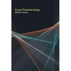Visual Phenomenology (MIT Press)