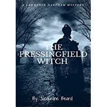 The Fressingfield Witch: A Lawrence Harpham Murder Mystery Book 1