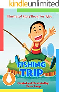 Fishing Trip: Before Bed Children's Book- Cute story - Easy reading Illustrations -Cute Educational Adventure . (English Edition)