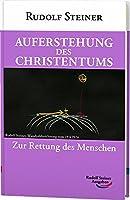 Auferstehung des Christentums: Neugeburt des Menschen