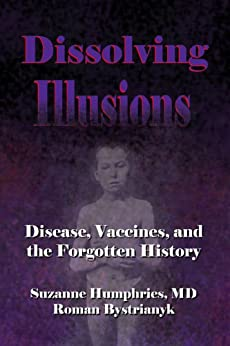 Dissolving Illusions by [Humphries, Suzanne, Bystrianyk, Roman]