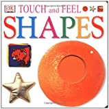 Touch and Feel: Shapes (Touch & Feel)