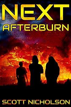 Afterburn: A Post-Apocalyptic Thriller (Next Book 1) by [Nicholson, Scott]