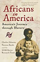 Africans in America: America's Journey through Slavery (Harvest Book)