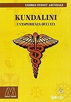 Kundalini. Un'esperienza occulta