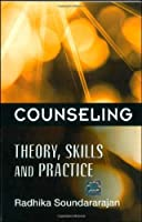 Counseling: Theory Skills and Practice [並行輸入品]