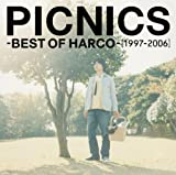 「PICNICS」-BEST OF HARCO-[1997-2006]