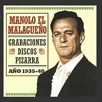 Manolo El Maleguiño: Grabaciones Discos Pizarra
