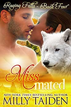 Miss Mated: BBW Paranormal Shape Shifter Romance (Raging Falls Book 4) by [Taiden, Milly]