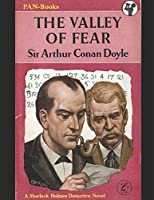 The Valley Of Fear: A Fantastic Story of Action & Adventure (Annotated) By Arthur Conan Doyle.