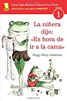 "La niñera dijo: ""Es hora de ir a la cama"" (Green Light Readers Level 1)"