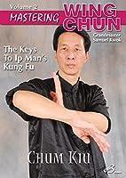 Mastering Wing Chun Ip Man Kung Fu #2 Chum Kiu seeking bridge DVD Samuel Kwok【DVD】 [並行輸入品]