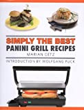 Best パニーニグリル - Simply The Best Panini Grill Recipes Review
