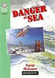 Danger at Sea (Heinemann guided readers)