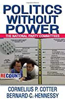Politics without Power: The National Party Committees