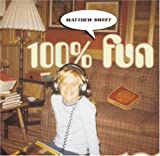 100% Fun(Matthew Sweet)