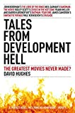 Tales From Development Hell: New Updated Edition (English Edition)