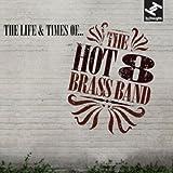The Life & Times Of … [帯解説・ボーナストラック2曲収録 / 国内盤] (BRC357)