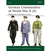 German Commanders of World War II (2): Waffen-SS, Luftwaffe & Navy (Elite)