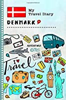 Denmark My Travel Diary: Kids Guided Journey Log Book 6x9 - Record Tracker Book For Writing, Sketching, Gratitude Prompt - Vacation Activities Memories Keepsake Journal - Girls Boys Traveling Notebook