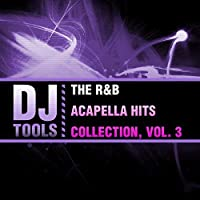 R&B Acapella Hits Collection 3