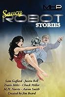 Saucy Robot Stories