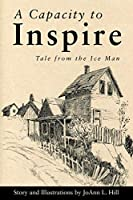 A Capacity to Inspire: Tale from the Ice Man