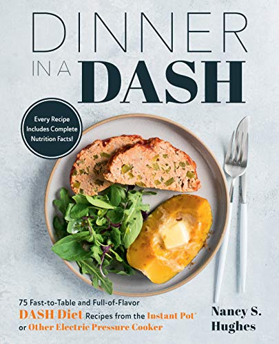 Dinner in a DASH: 75 Fast-to-T...