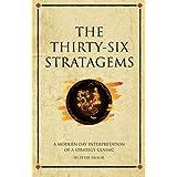 The thirty-six stratagems: A modern-day interpretation of a strategy classic