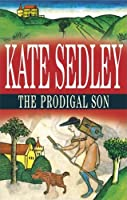 The Prodigal Son (Roger the Chapman Mysteries)