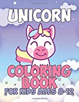 Unicorn Coloring Book: Beautiful Unique Unicorns Coloring Book Will Be Interesting for Boys Girls Toddlers