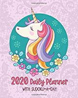 2020 Daily Planner with Sudoku-a-Day: Unicorn Floral Girls Planning by Day Jan-Dec 2020