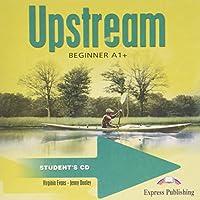 Upstream Beginner A1+ Student's CD