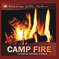 Camp Fire: Sounds of Nature【CD】 [並行輸入品]