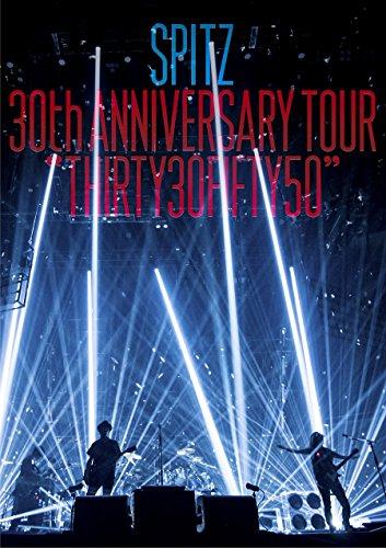 "SPITZ 30th ANNIVERSARY TOUR ""THIRTY30FIFTY50""(通常盤)[DVD]"