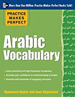 Practice Makes Perfect Arabic Vocabulary: With 145 Exercises