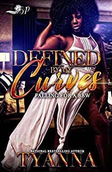 Defined by My Curves: Falling for a BBW by [Tyanna]