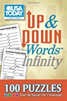 USA TODAY Up & Down Words Infinity: 100 Puzzles from The Nation's No. 1 Newspaper (Volume 19) (USA Today Puzzles)