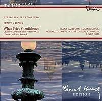 Krenek - What Price Confidence by Ernst Krenek (2008-10-28)