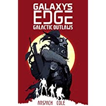 Galactic Outlaws (Galaxy's Edge Book 2)