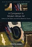 A Companion to Modern African Art (Blackwell Companions to Art History)