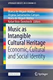 Music as Intangible Cultural Heritage: Economic, Cultural and Social Identity (SpringerBriefs in Economics)