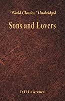 Sons and Lovers (World Classics, Unabridged)