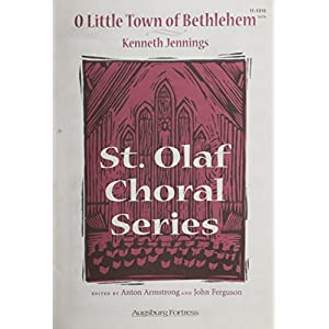 O Little Town of Bethlehem (St Olaf Choral)