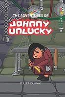 Johnny Unlucky (The Adventures of Johnny Unlucky)