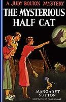 Mysterious Half Cat #9 (Judy Bolton)