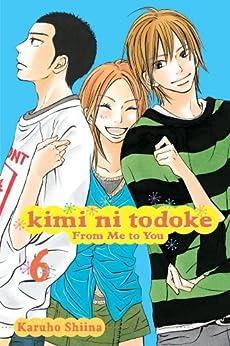Kimi ni Todoke: From Me to You, Vol. 6 by [Shiina, Karuho]