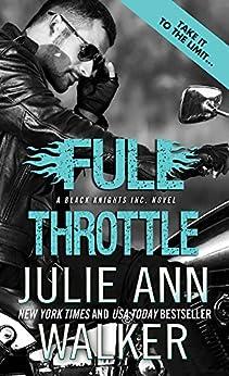 Full Throttle (Black Knights Inc.) by [Walker, Julie Ann]