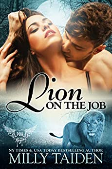 Lion on the Job (Paranormal Dating Agency Book 21) by [Taiden, Milly]