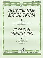 Popular miniatures for piano, violin and cello. Vol. 1